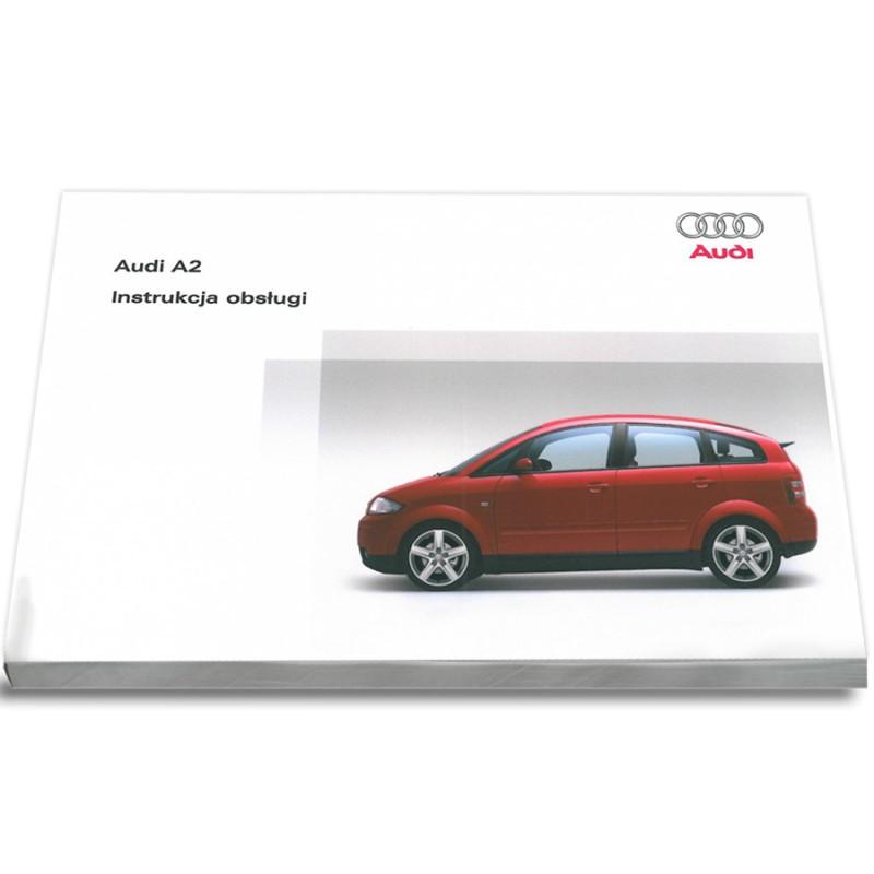 Audi A2 1999-2005 Nowa Instrukcja Obsługi