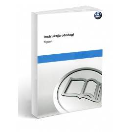 Volkswagen VW Tiguan I 2007-2016 Instrukcja Obsługi