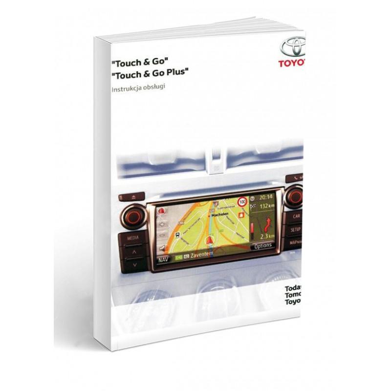 Toyota Touch and Go Nawigacja+Radio Instrukcja