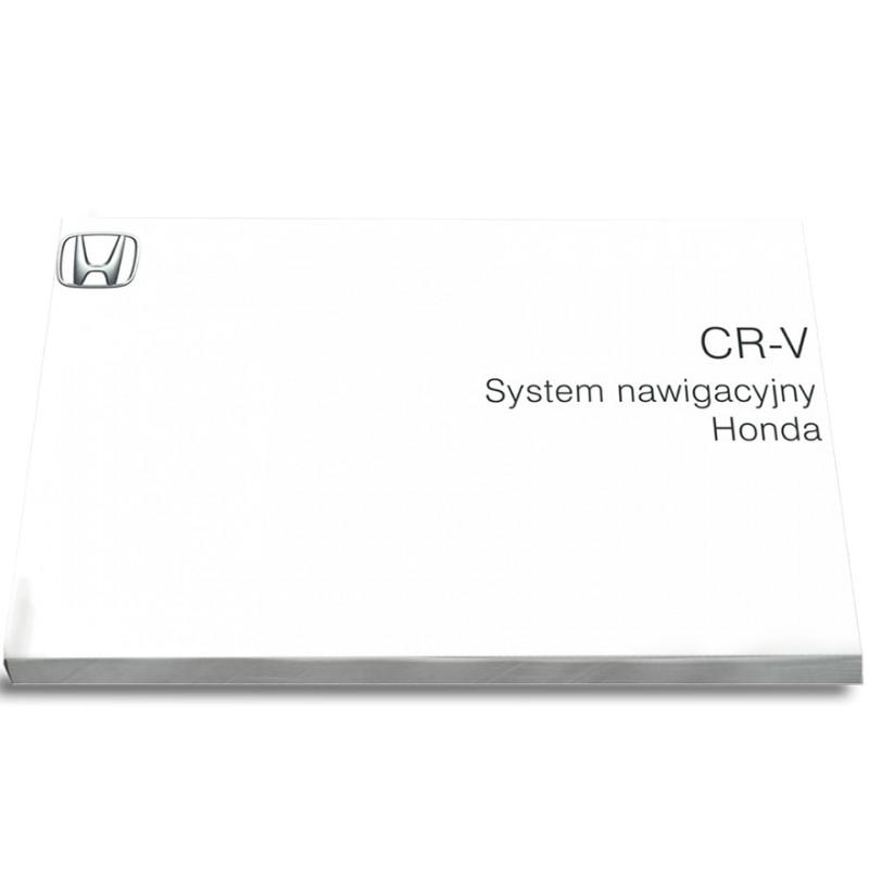 Honda CR-V CRV Nawigacja+Radio Instrukcja Obsługi