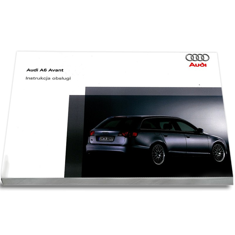 Audi A6 Avant C6 2004-2008 Nowa Instrukcja Obsługi