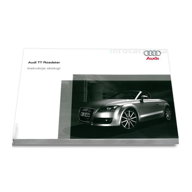 Audi TT Roadster 2006-10 Nowa Instrukcja Obsługi
